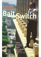 Barbara Ehrenreich | Bait and Switch