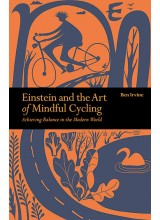 Ben Irvine | Einstein and the Art of Mindful Cycling