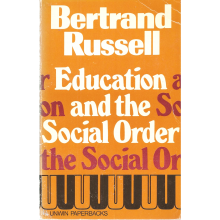 Bertrand Russell | Education and the social order
