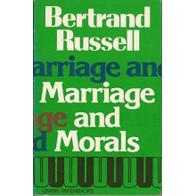 Bertrand Russell | Marriage And Morals