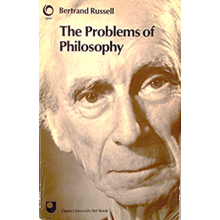 Bertrand Russell | The Problems of Philosophy