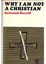 Bertrand Russell | Why I Am Not a Christian