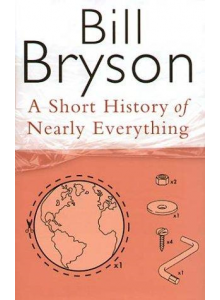 Bill Bryson | A Short History Of Nearly Everything
