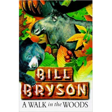 Bill Bryson | A Walk In The Woods