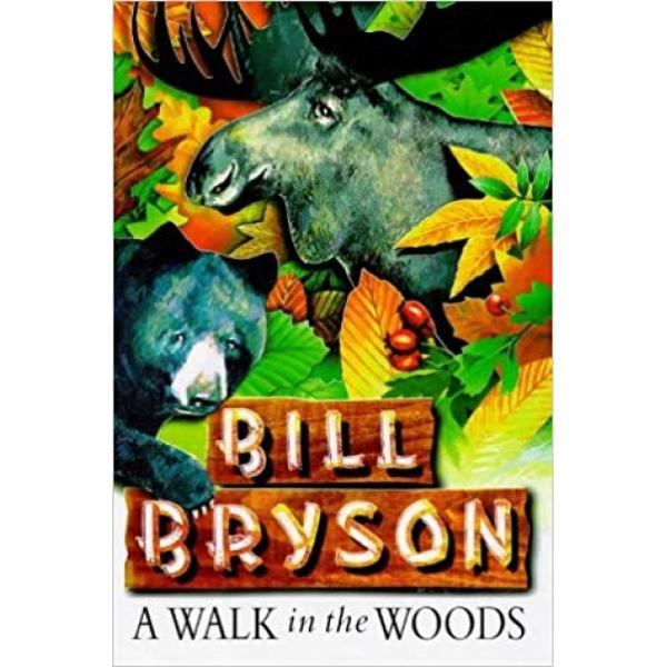 Bill Bryson | A Walk In The Woods 1