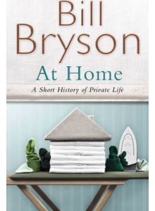 Bill Bryson | At Home