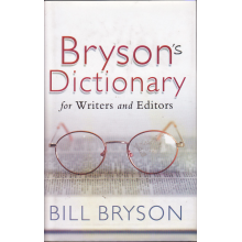 Bill Bryson | Bill Bryson's Dictionary: For Writers And Editors