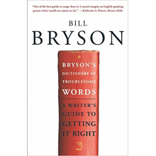 Bill Bryson | Dictionary of Troublesome Words
