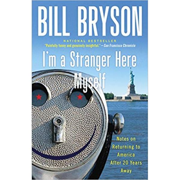 Bill Bryson | Im A Stranger Here Myself 1