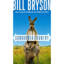 Bill Bryson | In A Sunburned Country