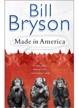 Bill Bryson | Made In America