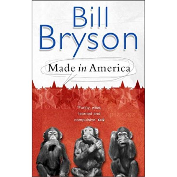 Bill Bryson | Made In America 1