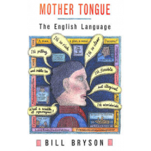Bill Bryson | Mother Tongue