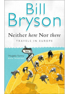 Bill Bryson | Neither Here Nor There