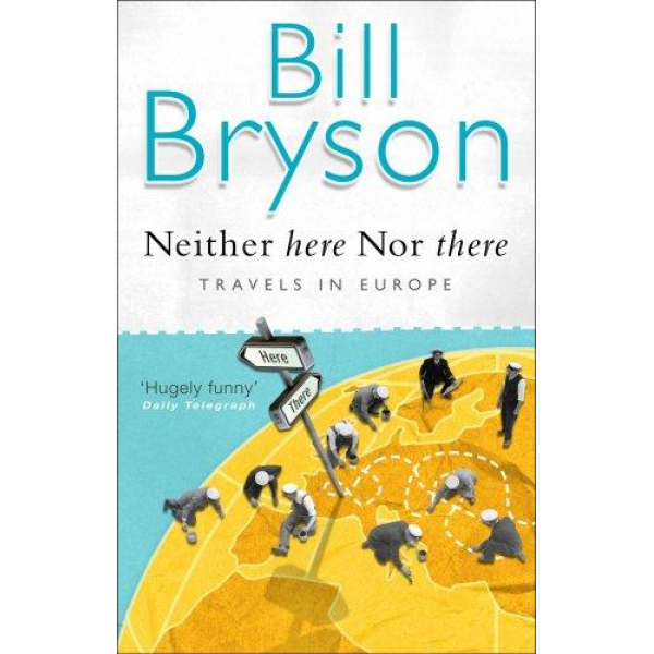 Bill Bryson | Neither Here Nor There 1