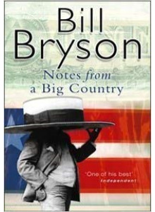 Bill Bryson | Notes From A Big Country
