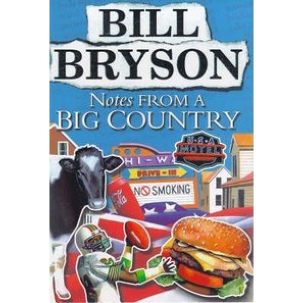 Bill Bryson | Notes From a Big Country 1
