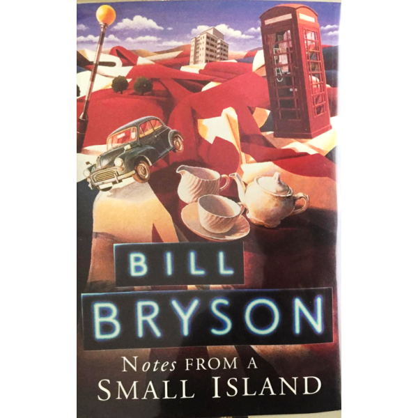 Bill Bryson | Notes From A Small Island 1
