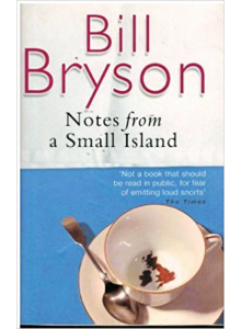 Bill Bryson | Notes From A Small Island