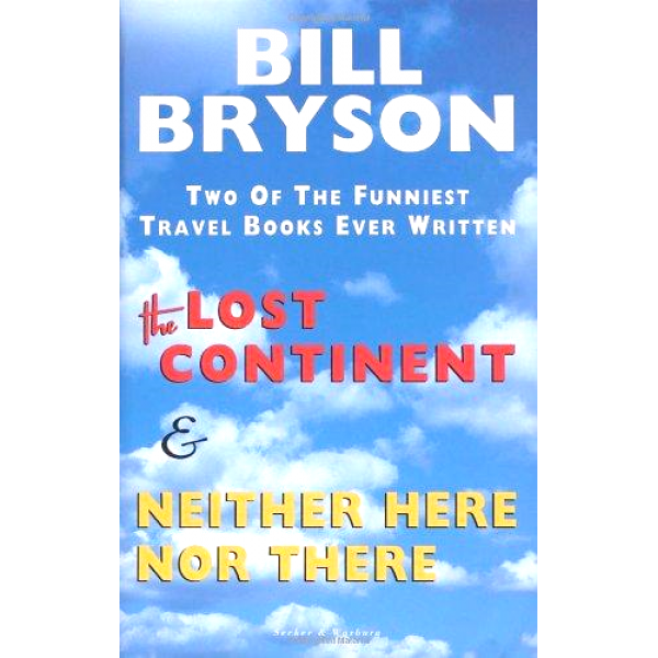 Bill Bryson | The Lost Continent and Neither Here Nor There 1