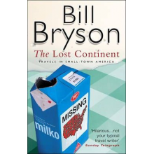 Bill Bryson | The Lost Continent: Travels In Small Town America