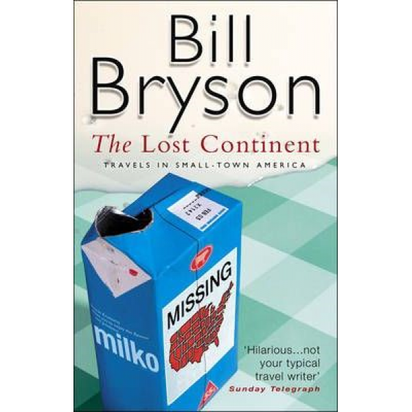 Bill Bryson | The Lost Continent: Travels In Small Town America 1