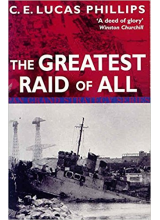 C.E. Lucas Phillips | The Greatest Raid Of All (Pan Grand Strategy)