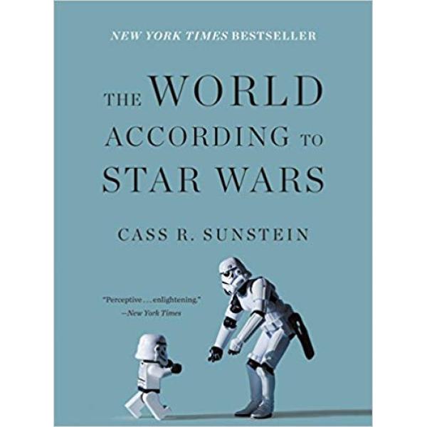 Cass Sunstein | The World According to Star Wars 1