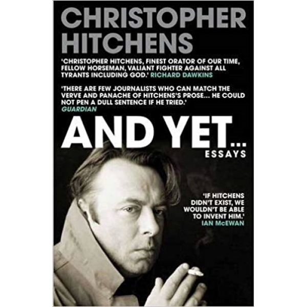 Christopher Hitchens   And yet 1