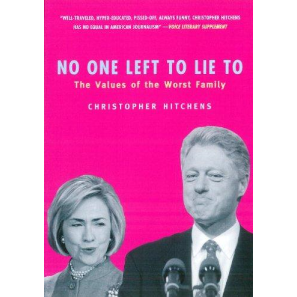 Christopher Hitchens   No One Left To Lie To 1
