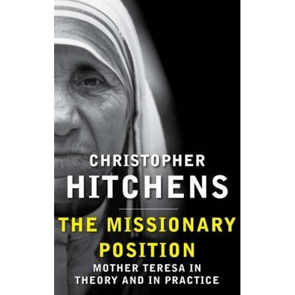 Christopher Hitchens   The Missionary Position 1