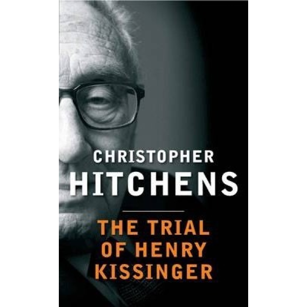 Christopher Hitchens | The Trial of Henry Kissinger 1