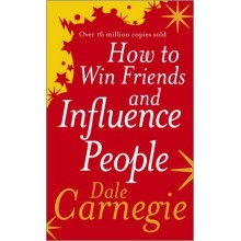 Dale Carnegie | How to win friends and influence people