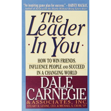 Dale Carnegie | The Leader In You