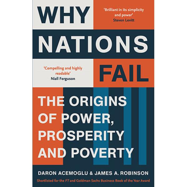 Daron Acemoglu and James Robinson | Why Nations Fail 1