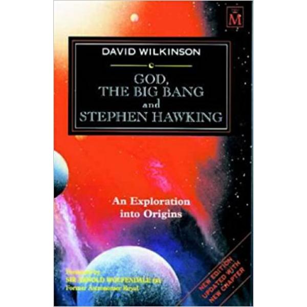 David A. Wilkinson   God, The Big Bang And Stephen Hawking 1