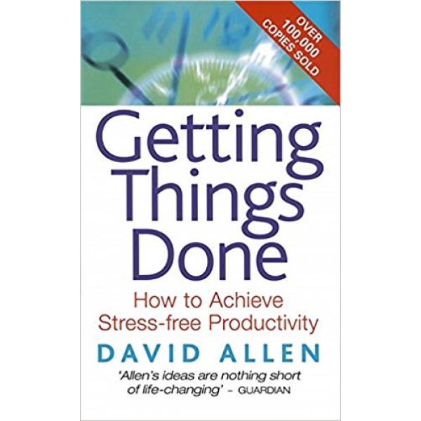 David Allen | Getting Things Done 1