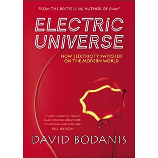 David Bodanis   Electric universe 1