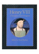 David Starkey | Henry VIII A European Court In England