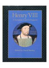 David Starkey | Henry VIII A European Court In England