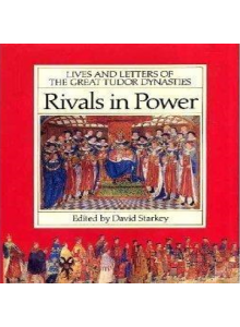 David Starkey | Rivals in Power