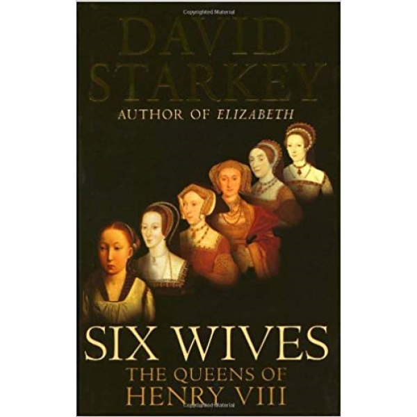 David Starkey | Six Wives The Queens Of Henry VIII 1