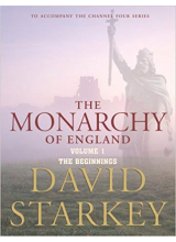 David Starkey | The Monarchy Of England Volume 1: The Beginnings