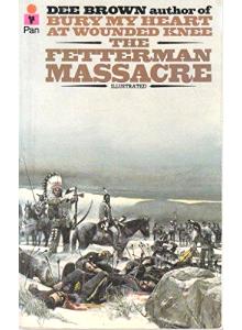Dee Brown | The Fetterman Massacre