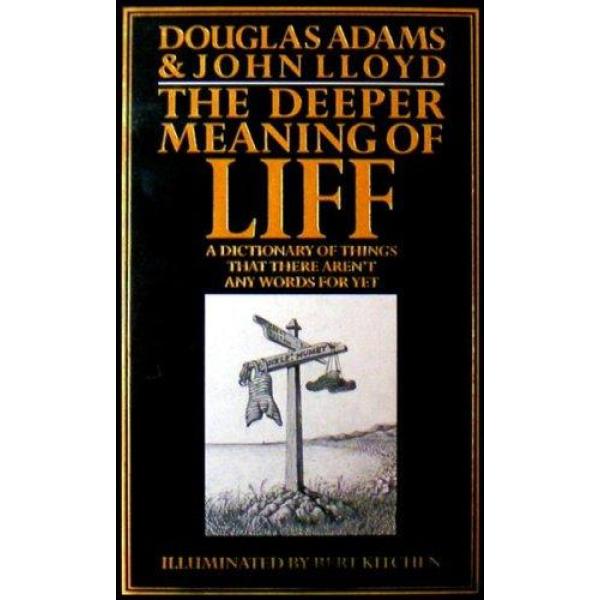 Douglas Adams and John Lloyd   The Deeper Meaning Of Liff 1