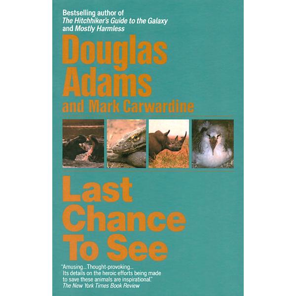 Douglas Adams and Mark Carwardine   Last Chance To See 1