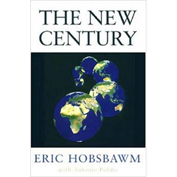 Eric Hobsbawm | The New Century 1
