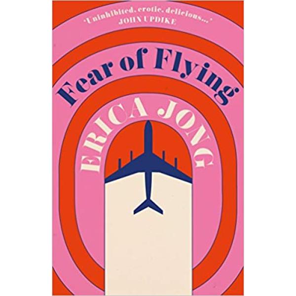 Erica Jong | Fear Of Flying 1