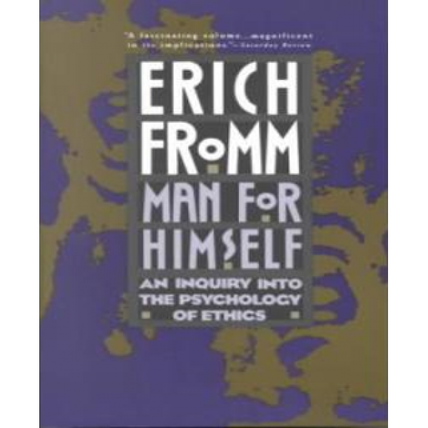 Erich Fromm | Man for himself 1