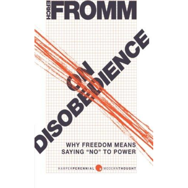 Erich Fromm   On disobedience 1